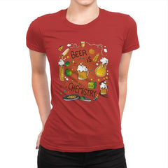Beer is Chemistry - Womens Premium - T-Shirts - RIPT Apparel