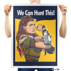 We Can Hunt This! - Prints - Posters - RIPT Apparel