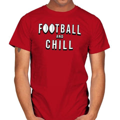 Football and Chill - Mens - T-Shirts - RIPT Apparel