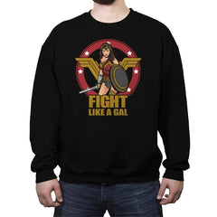 Fight like a Gal - Crew Neck Sweatshirt - Crew Neck Sweatshirt - RIPT Apparel