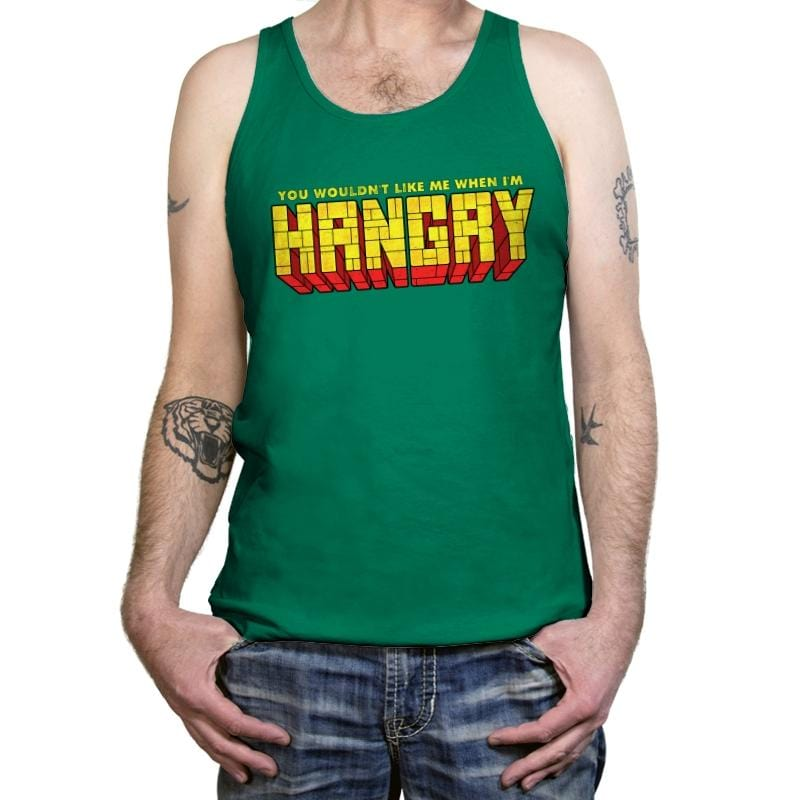 You Wouldn't Like Me When I'm Hangry - Tanktop - Tanktop - RIPT Apparel