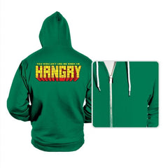 You Wouldn't Like Me When I'm Hangry - Hoodies - Hoodies - RIPT Apparel