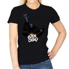 Not Even Dead - Womens - T-Shirts - RIPT Apparel