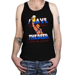 I have the Beer - Tanktop - Tanktop - RIPT Apparel