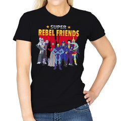 Super Rebel Friends - Womens - T-Shirts - RIPT Apparel