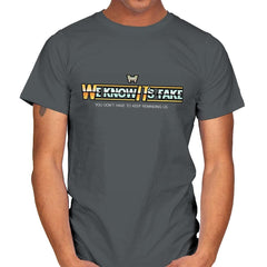 Uh...We Know It's Fake - Mens - T-Shirts - RIPT Apparel