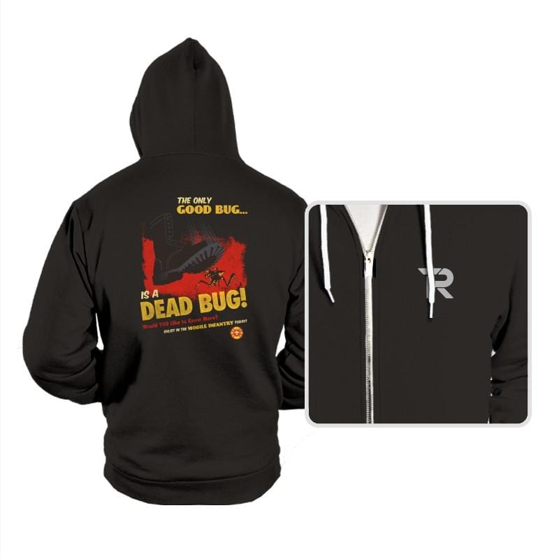 The Only Good Bug Reprint - Hoodies - Hoodies - RIPT Apparel