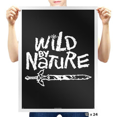 Wild by Nature - Prints - Posters - RIPT Apparel