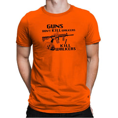 Guns Don't Kill Walkers Exclusive - Mens Premium - T-Shirts - RIPT Apparel