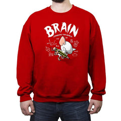 Brain Conquers The World! - Crew Neck Sweatshirt - Crew Neck Sweatshirt - RIPT Apparel