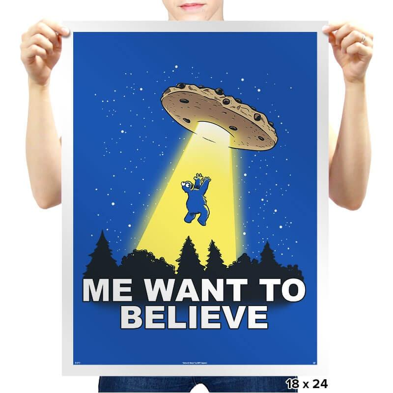 Me Want To Believe - Prints - Posters - RIPT Apparel