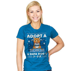 Adopt a Data Dog - Womens - T-Shirts - RIPT Apparel