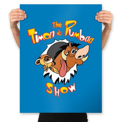 The Timon and Pumbaa Show - Prints - Posters - RIPT Apparel