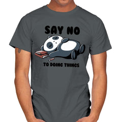Say No To Doing Things - Mens - T-Shirts - RIPT Apparel