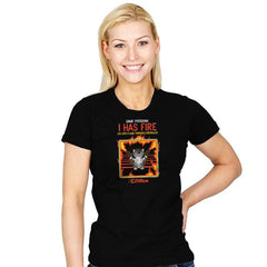 I Has Fire - Womens - T-Shirts - RIPT Apparel
