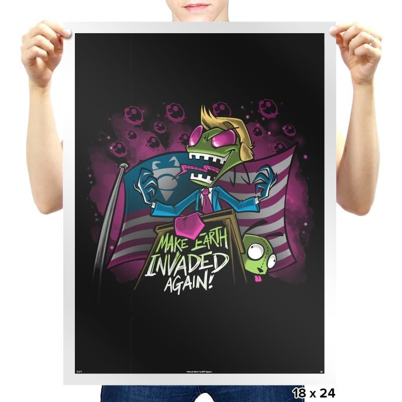 Make Earth Invaded Again Exclusive - Prints - Posters - RIPT Apparel