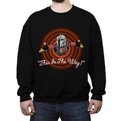 This Is The Way - Crew Neck Sweatshirt - Crew Neck Sweatshirt - RIPT Apparel