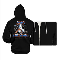 I Have Christmas! - Hoodies - Hoodies - RIPT Apparel