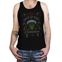 Cheer Up Dude, It's Christmas - Ugly Holiday - Tanktop - Tanktop - RIPT Apparel