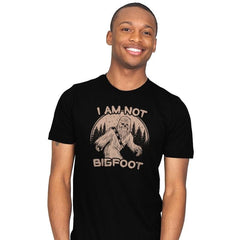 I Am Not Big Foot - Mens - T-Shirts - RIPT Apparel