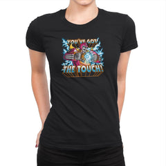You've got the Touch! Exclusive - Womens Premium - T-Shirts - RIPT Apparel