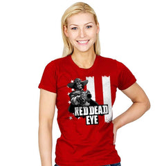 Red Dead Eye - Womens - T-Shirts - RIPT Apparel
