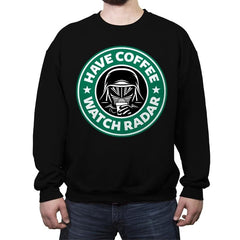 Have Coffee, Watch Radar - Crew Neck Sweatshirt - Crew Neck Sweatshirt - RIPT Apparel