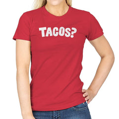 Tacos Anyone? - Womens - T-Shirts - RIPT Apparel