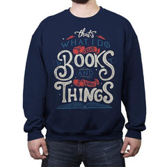 I Read Books - Crew Neck Sweatshirt - Crew Neck Sweatshirt - RIPT Apparel