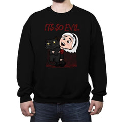 It's So Evil - Crew Neck Sweatshirt - Crew Neck Sweatshirt - RIPT Apparel