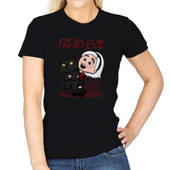 It's So Evil - Womens - T-Shirts - RIPT Apparel