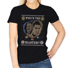 Who's The Master - Ugly Holiday - Womens - T-Shirts - RIPT Apparel