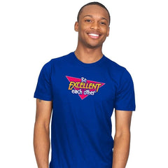 Be Excellent to Each Other - Mens - T-Shirts - RIPT Apparel