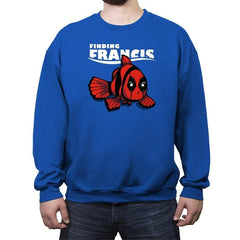 Finding Francis - Crew Neck Sweatshirt - Crew Neck Sweatshirt - RIPT Apparel