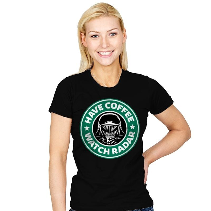 Have Coffee, Watch Radar - Womens - T-Shirts - RIPT Apparel