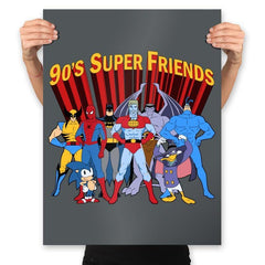 90's Super Friends - Anytime - Prints - Posters - RIPT Apparel