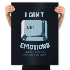 Can't Control Emotions - Prints - Posters - RIPT Apparel