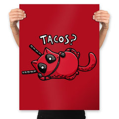 Care For Some Tacos? - Prints - Posters - RIPT Apparel