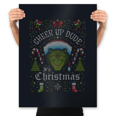 Cheer Up Dude, It's Christmas - Ugly Holiday - Prints - Posters - RIPT Apparel