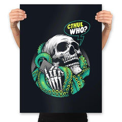 Cthul Who? - Prints - Posters - RIPT Apparel