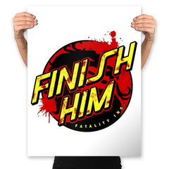 Finish Him! - Prints - Posters - RIPT Apparel