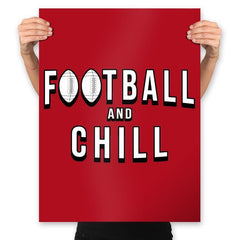 Football and Chill - Prints - Posters - RIPT Apparel