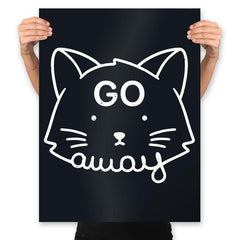 Go Away - Prints - Posters - RIPT Apparel