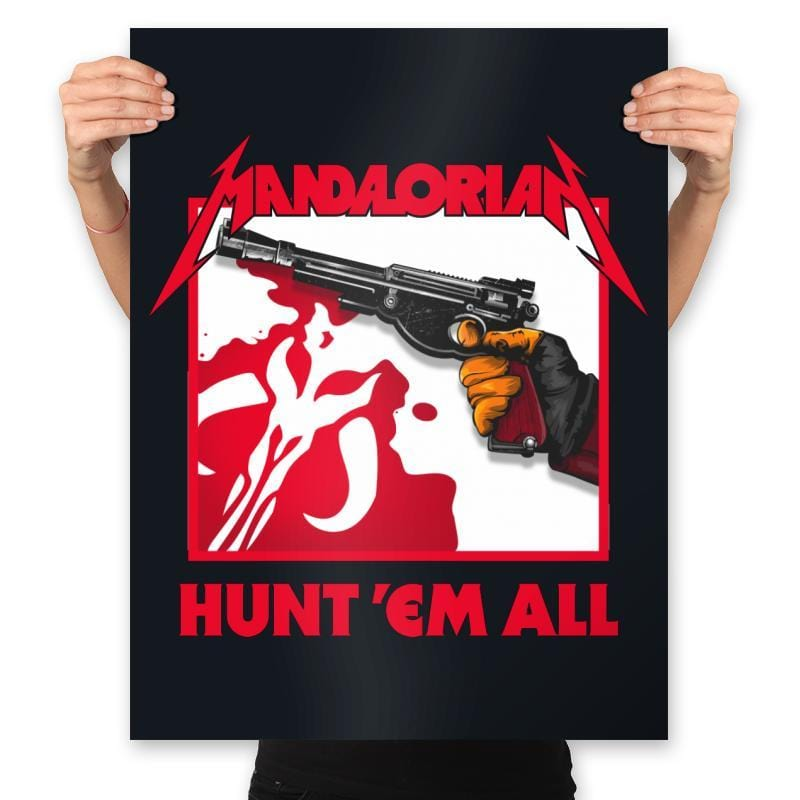 Hunt 'Em All - Prints - Posters - RIPT Apparel