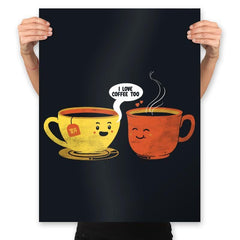 I Love Coffee Too - Prints - Posters - RIPT Apparel