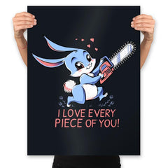 I Love Every Piece Of You - Prints - Posters - RIPT Apparel