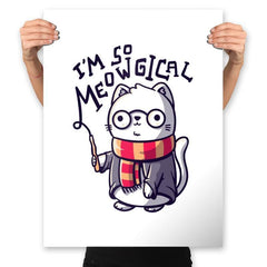 I'm So Meowgical - Prints - Posters - RIPT Apparel
