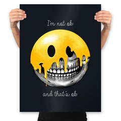 I'm Not Ok, And That's Ok - Prints - Posters - RIPT Apparel