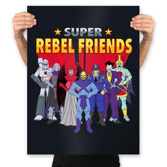 Super Rebel Friends - Prints - Posters - RIPT Apparel