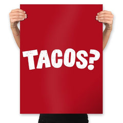 Tacos Anyone? - Prints - Posters - RIPT Apparel